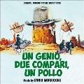 Un Genio, Due Compari, Un Pollo / La Banda J.&S. – Cronaca Criminale Del Far West