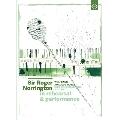Sir Roger Norrington - In Rehearsal & Performance