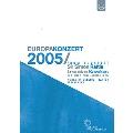 Europakonzert 2005 From Budapest