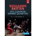 Britten: The Complete String Quartets
