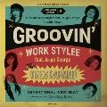 Groovin' Work Stylee<レコードの日対象商品>