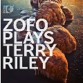 ZOFO plays Terry Riley [Blu-ray Audio+CD]