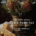 サウリ: 6つのパルティータと他の作品集