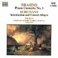 Brahms: Piano Concerto no 1;  Schumann / Biret, Wit, et al