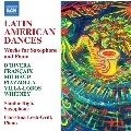 ラテン・アメリカのダンス集 - サクソフォンとピアノのための作品集