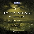 パガニーニ: 24のカプリース (ピリオド楽器、ガット弦、ピリオド・ボウによる録音)