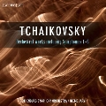 チャイコフスキー: 交響曲全集&管弦楽曲集