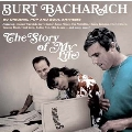 The Songs Of Burt Bacharach: The Story Of My Life