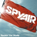 Rockin' the World [CD+DVD]<初回生産限定盤A>