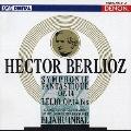 ベルリオーズ:幻想交響曲 レリオあるいは生への復帰<限定盤>