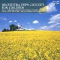 ワルツィング・キャット~子供のためのオーケストラ・ポップス・コンサート
