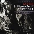 Still Neva Enuff feat.ZEEBRA<通常盤>
