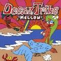 "Ocean Tribe ""MELLOW"""