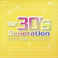 for 30's Generation ~カラオケで熱い! アニメソング~