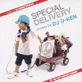 BTTS~SPECIAL DELIVERY~ mixed by DJ O-KEN hosted by DJ MASTERKEY