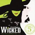 「ウィキッド」5周年記念スペシャル盤