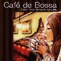 Cafe de Bossa Sweet Cover Bossa Ballade Mix