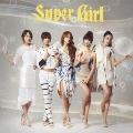 スーパーガール [CD+36Pフォトブック]<初回盤B>