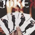 JOKER [CD+DVD]<初回限定盤B>