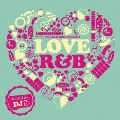 Star Base Music presents LOVE R&B