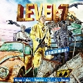 LEVEL 7 MIX (mixed by BIG BLAZE WILDERS)