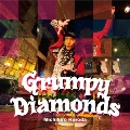Grumpy Diamonds 特別盤 [CD+DVD]