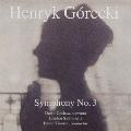 グレツキ:悲歌のシンフォニー(交響曲第3番作品36)