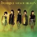 SAVAGE HEAVEN [CD+DVD]<初回限定盤B>