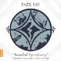 ファジル・サイ:イスタンブール交響曲 [CD+DVD]<初回限定盤>