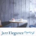 ジャズ・エレガンス~オーガニック・カフェ