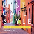 BEST CAFE STYLE -POP LIFE- MIXED BY DJ HAL