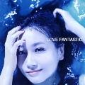 LOVE FANTASTIC [CD+Blu-ray Disc]