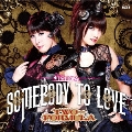 Somebody to love (通常盤)