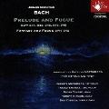 バッハ:前奏曲、幻想曲とフーガ BWV 541、542、543、545、546、548 弦楽五重奏曲版