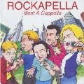 ROCKAPELLA ~Best A Cappella~