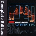 SIX INTENTIONS-Complete Edition-