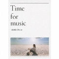 Time for music [Blu-spec CD+DVD]<初回生産限定盤>