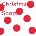 Christmas Songs<通常盤>