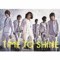TIME TO SHINE -Japan Special Edition- [CD+DVD+BOOK+フォトカード]<初回限定盤>
