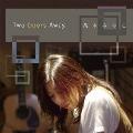 Two Doors Away