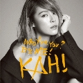 KAHI Who Are You?+Come Back You Bad Person [CD+DVD]