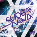 Supernova [CD+DVD]<初回限定盤:Btype>