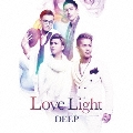 Love Light [CD+3DVD]<初回生産限定盤>