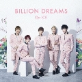 BILLION DREAMS<通常盤>