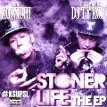 STONER LIFE THE EP<完全限定生産盤>
