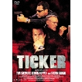 TICKER 沈黙のテロリスト