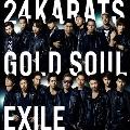 24karats GOLD SOUL [CD+DVD]