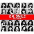 E.G. SMILE -E-girls BEST- [2CD+Blu-ray Disc]