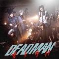 DEADMAN (Music Video盤) [CD+DVD]