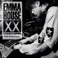EMMA HOUSE XX 30th Anniversary<初回限定盤>